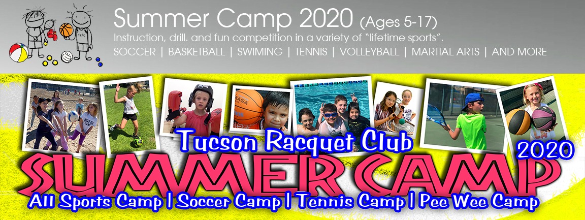 Tucson Parks And Rec Summer 2020.Summer Camp 2020 Tucson Racquet Club Tucson Az